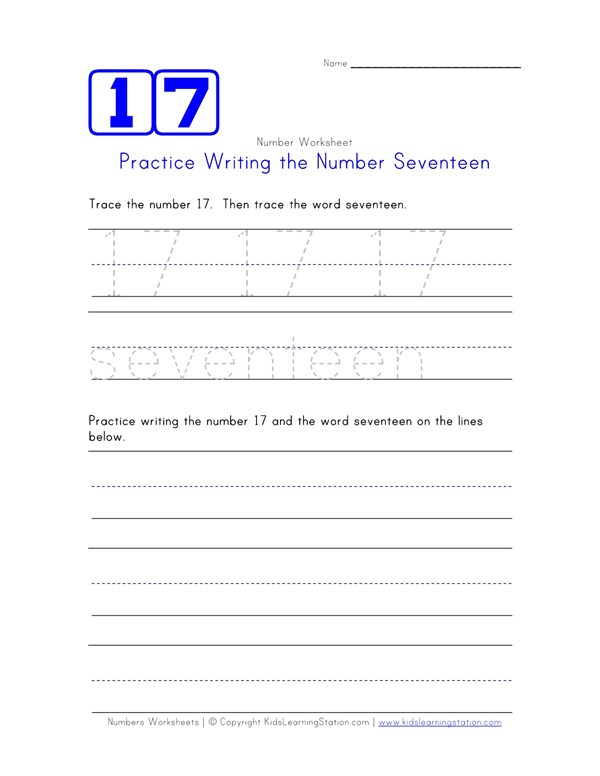 Practice Writing the Number Seventeen | Number Worksheets | All Kids ...