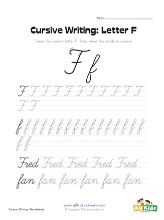 Cursive Writing Worksheet - Letter F | All Kids Network