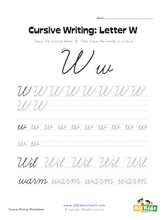 Cursive Writing Worksheet - Letter W | All Kids Network