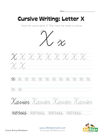 Cursive Writing Worksheet - Letter X | All Kids Network