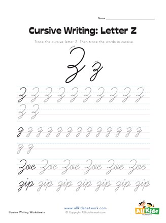 Cursive Writing Worksheet - Letter Z | All Kids Network